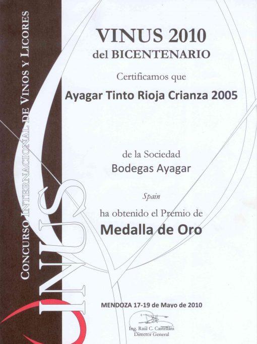 Bodegas Ayagar Crianza, Premio Medalla de Oro en el Vinus 2010 del Bicentenario